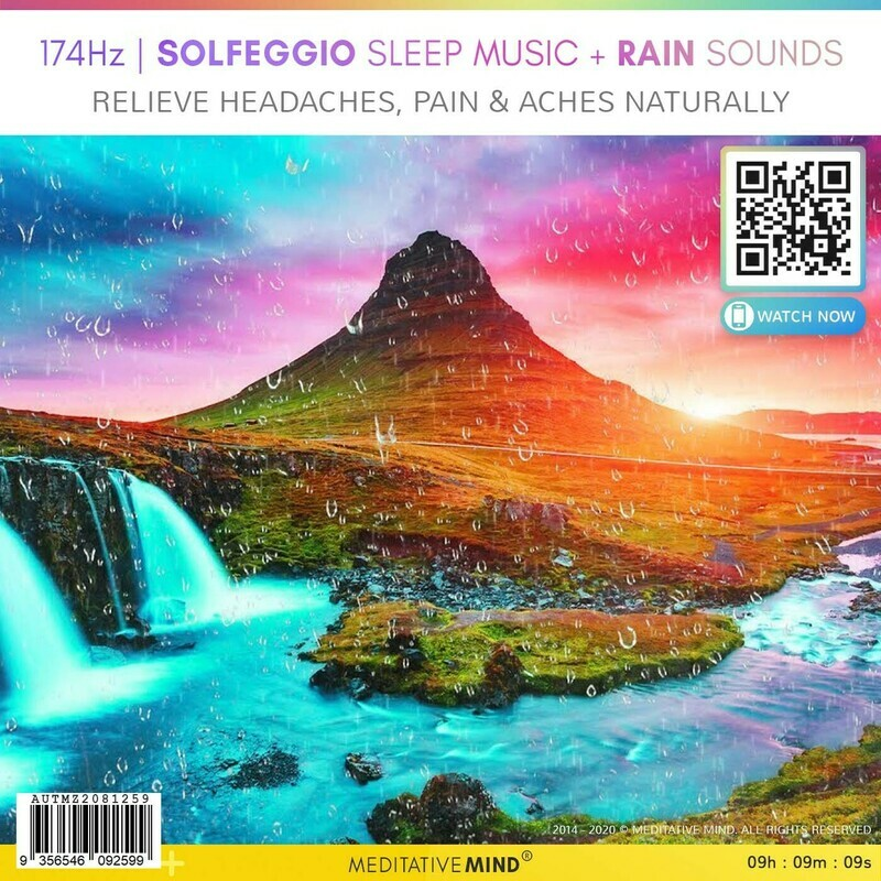 174Hz | SOLFEGGIO SLEEP MUSIC + RAIN SOUNDS - Relieve Headaches, Pain & Aches Naturally