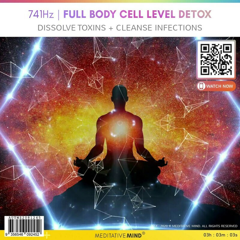 741Hz | FULL BODY CELL LEVEL DETOX - Dissolve Toxins + Cleanse Infections