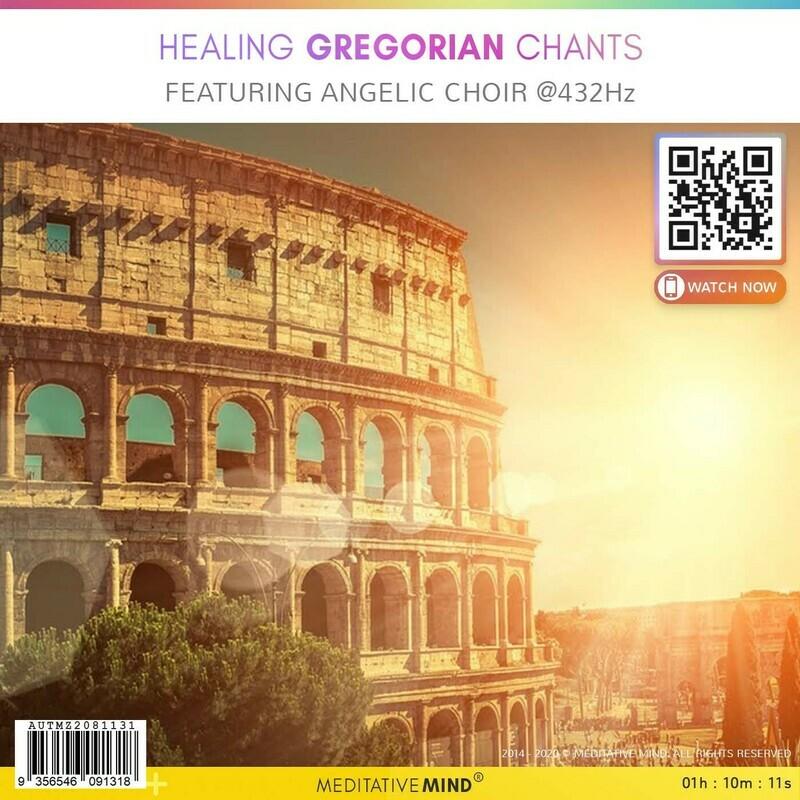 Healing Gregorian Chants - Featuring Angelic Choir @432Hz
