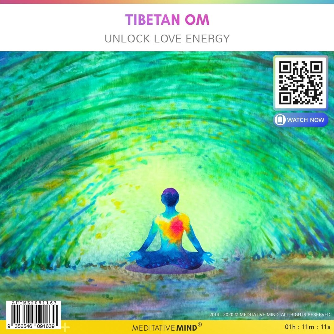 Tibetan OM - Unlock Love Energy