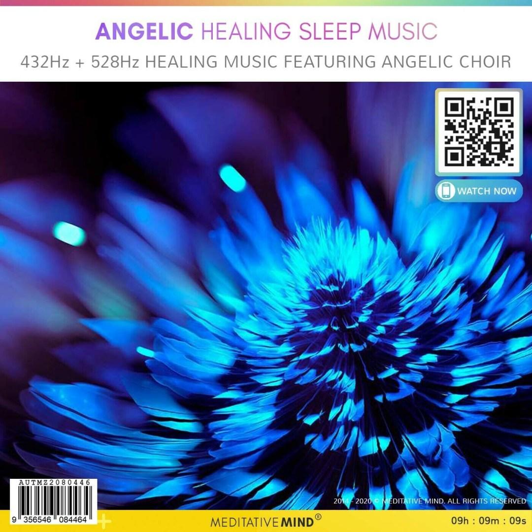 Angelic Healing Sleep Music - 432Hz + 528Hz Healing Music featuring Angelic Choir