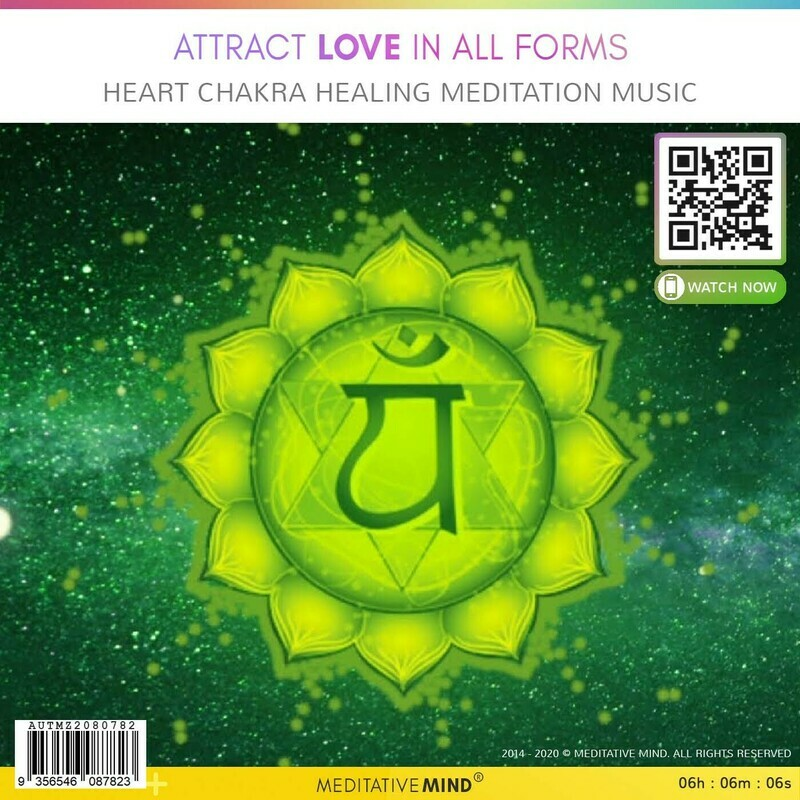 Attract Love in All Forms - Heart Chakra Healing Meditation Music