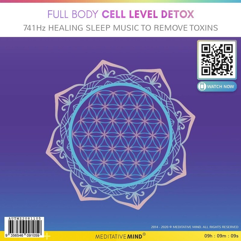 Full Body Cell Level Detox - 741Hz Healing Sleep Music to Remove Toxins