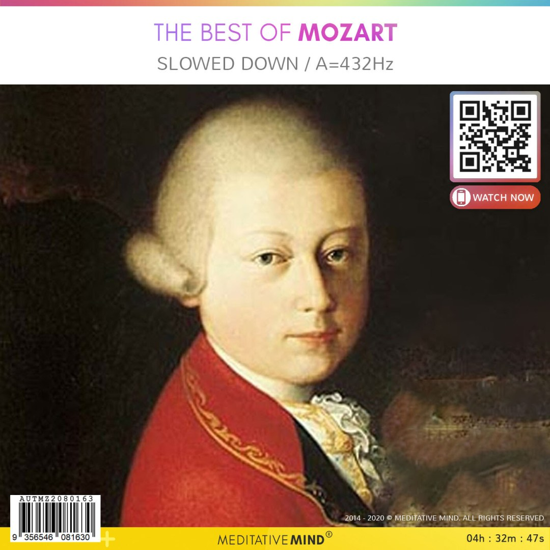 The Best of Mozart - Slowed Down / A=432Hz