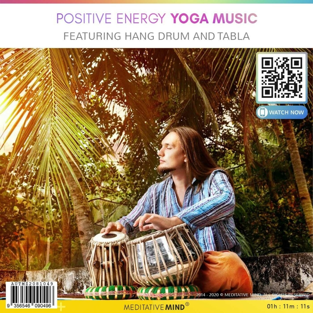 Positive Energy Yoga Music - Featuring Hang Drum and Tabla