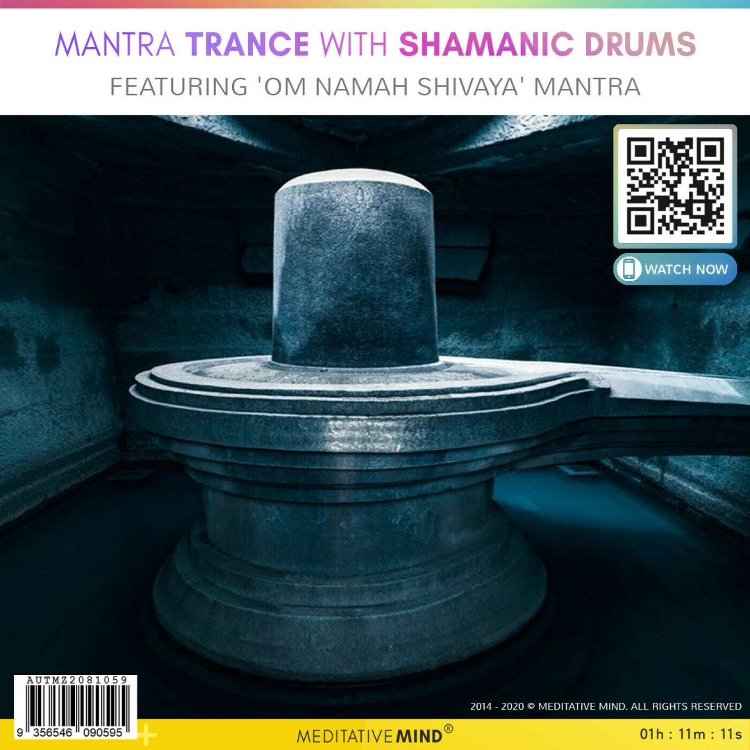 Mantra Trance with Shamanic Drums - Featuring 'OM NAMAH SHIVAYA' Mantra