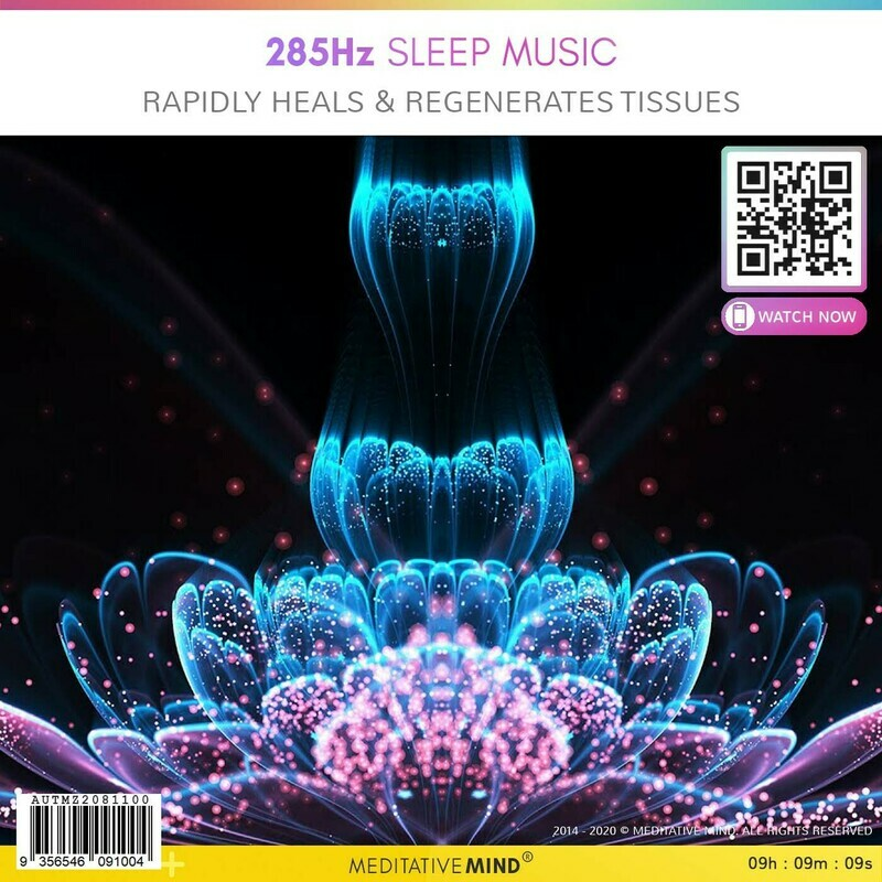 285Hz Sleep Music - Rapidly Heals & Regenerates Tissues