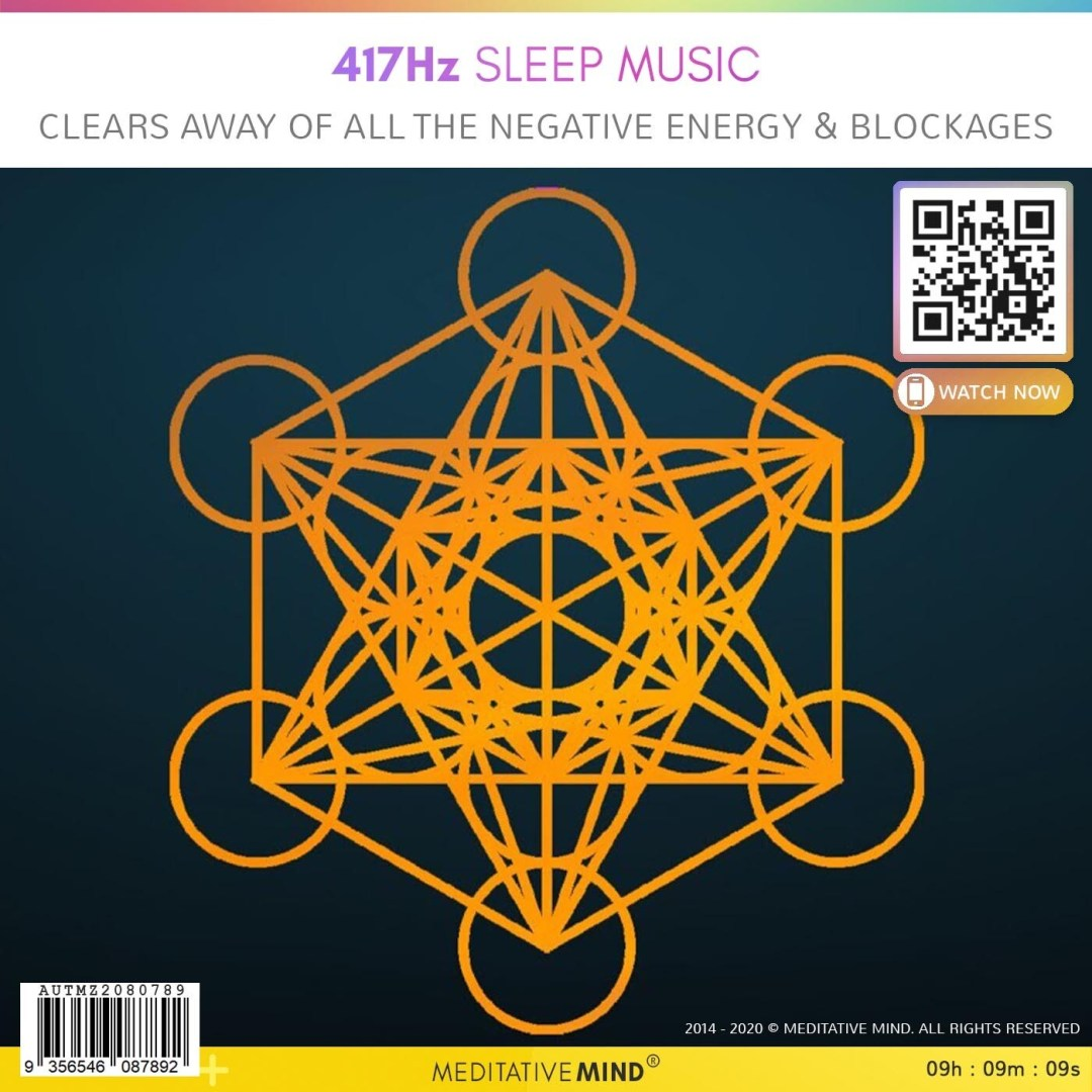 417 Hz Sleep Music - Clears Away of All the Negative Energy & Blockages
