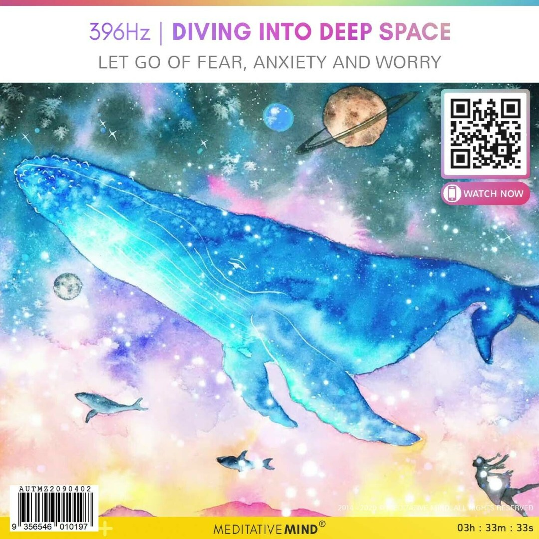 396 Hz | Diving into Deep Space - Let Go of Fear, Anxiety and Worry