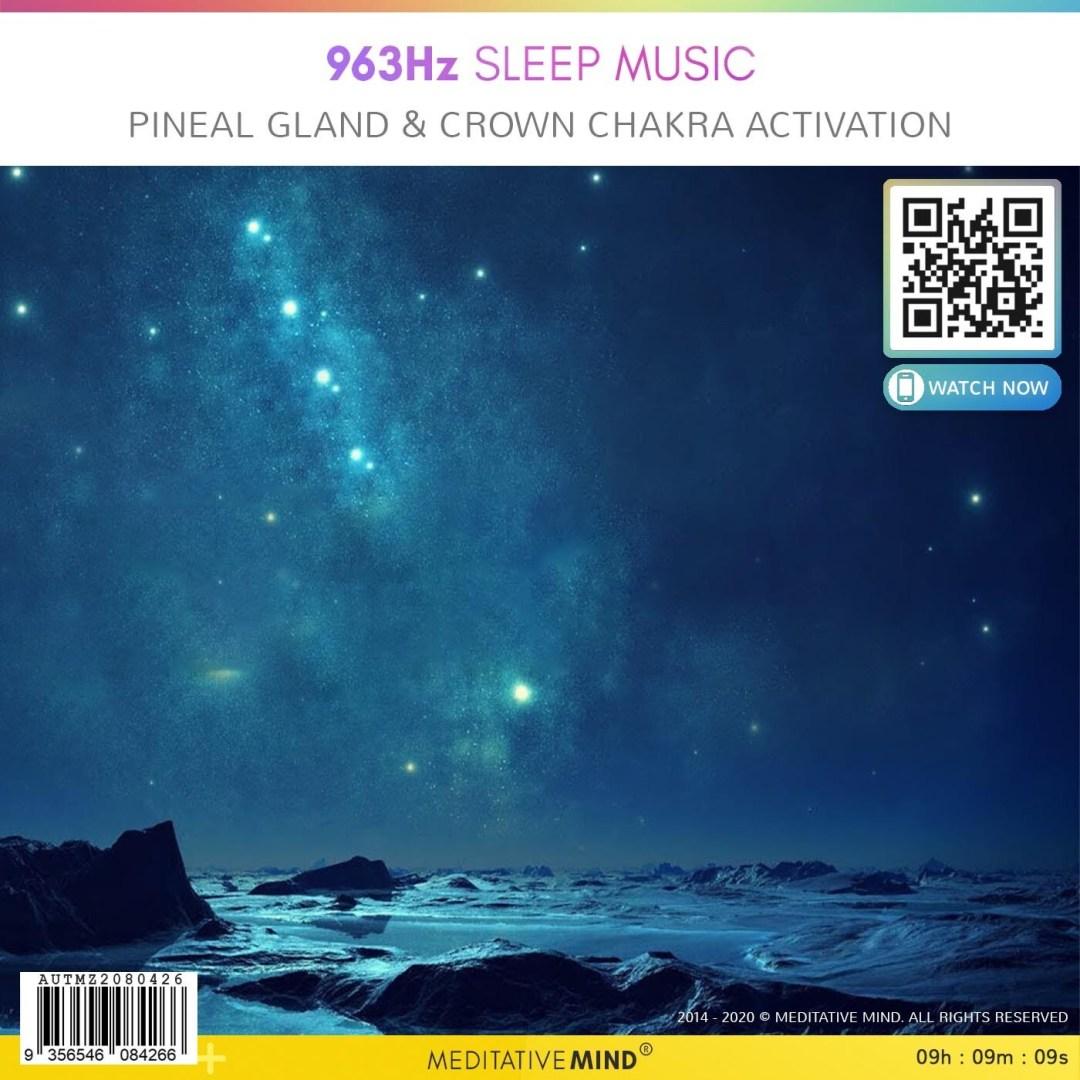 963Hz Sleep Music - Pineal Gland & Crown Chakra Activation