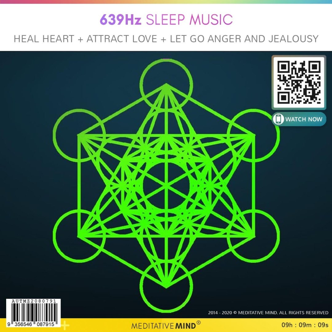 639Hz Sleep Music -  HEAL Heart  + ATTRACT Love  + LET GO Anger and Jealousy