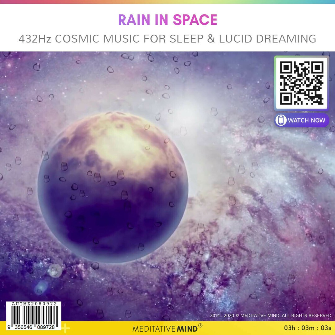 Rain in Space - 432Hz Cosmic Music for Sleep & Lucid Dreaming