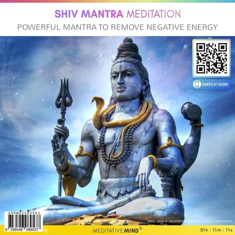 Shiv Mantra Meditation - Powerful Mantra to Remove Negative Energy