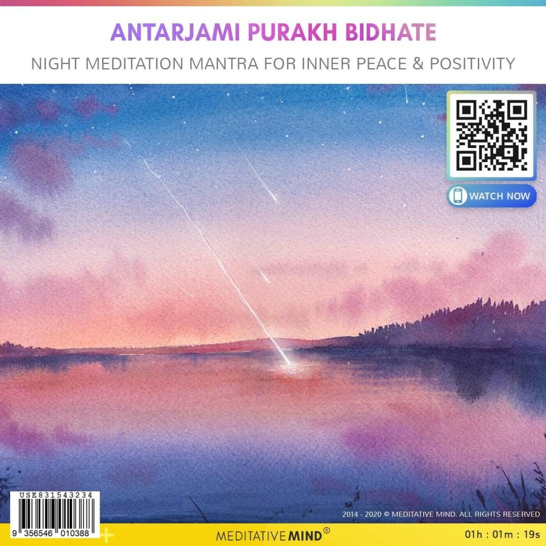 Antarjami Purakh Bidhate - Night Meditation Mantra for Inner Peace & Positivity