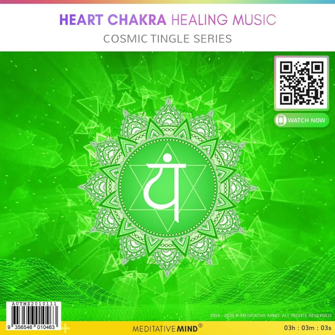 Heart Chakra Healing Music - Cosmic Tingle Series