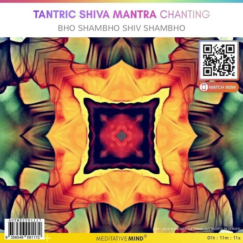 Tantric Shiva Mantra Chanting - Bho Shambho Shiv Shambho