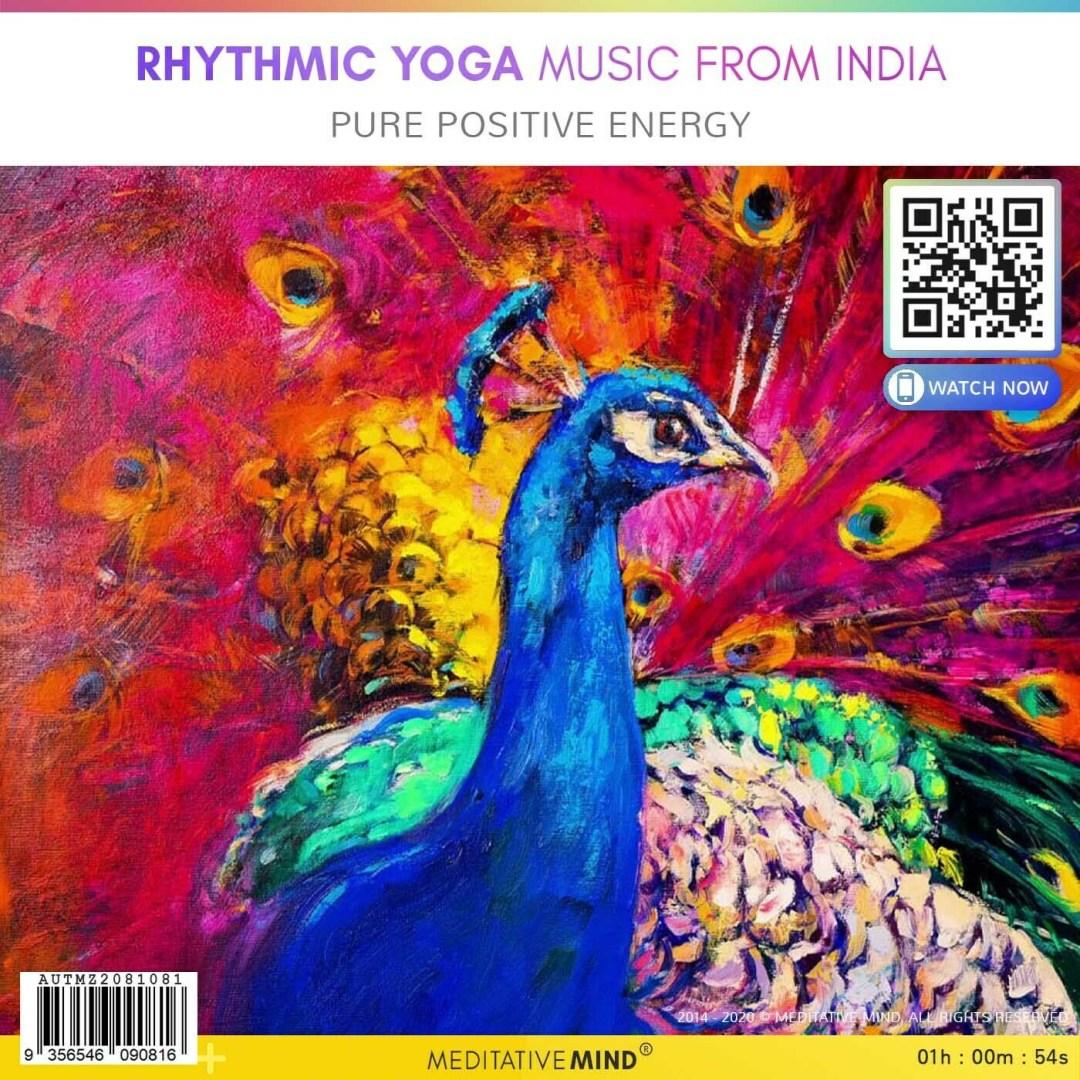 RHYTHMIC YOGA MUSIC from INDIA - Pure Positive Energy