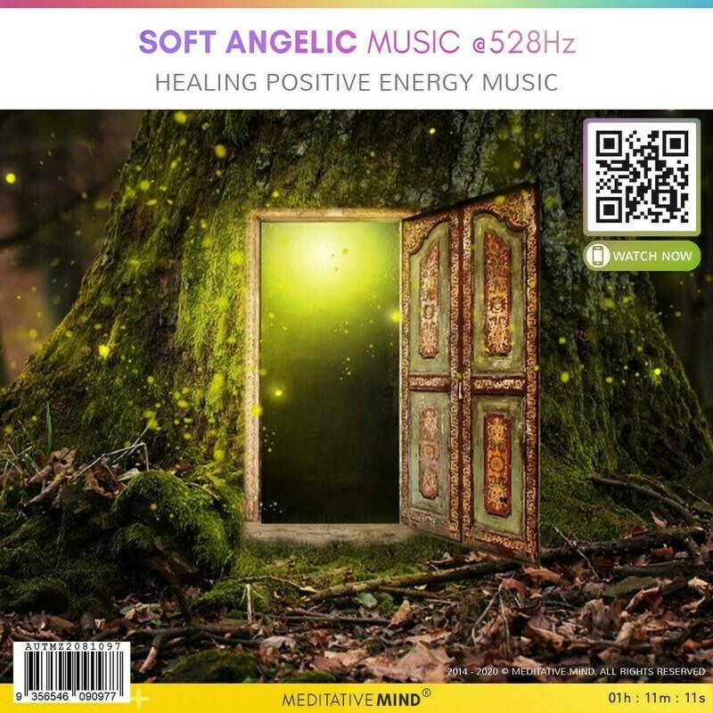 SOFT ANGELIC MUSIC @528Hz - Healing Positive Energy Music