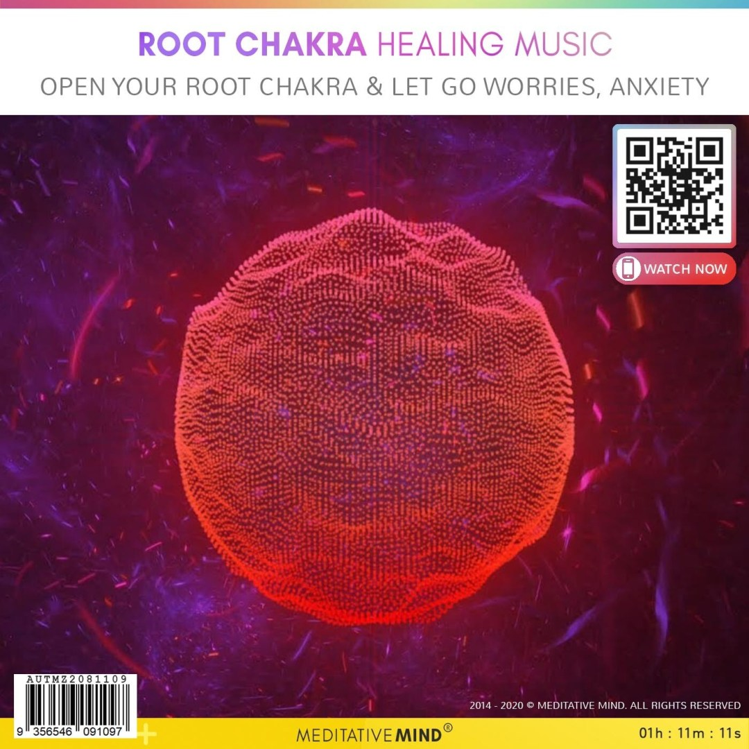 ROOT CHAKRA HEALING MUSIC - Open your Root Chakra & Let Go Worries, Anxiety
