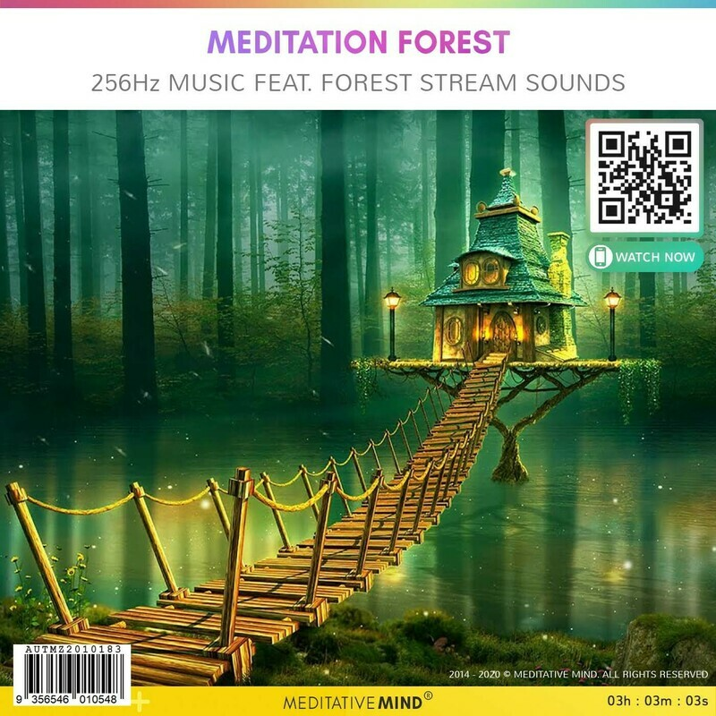 MEDITATION FOREST - 256Hz Music feat  Forest Stream Sounds