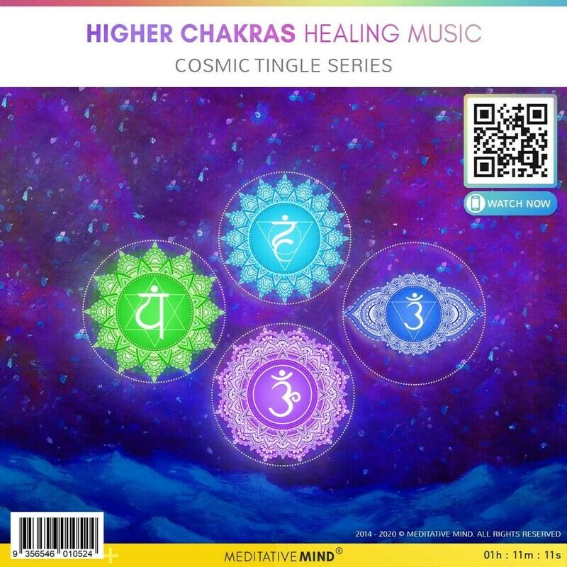 Higher Chakras Healing Music - Cosmic Tingle Series
