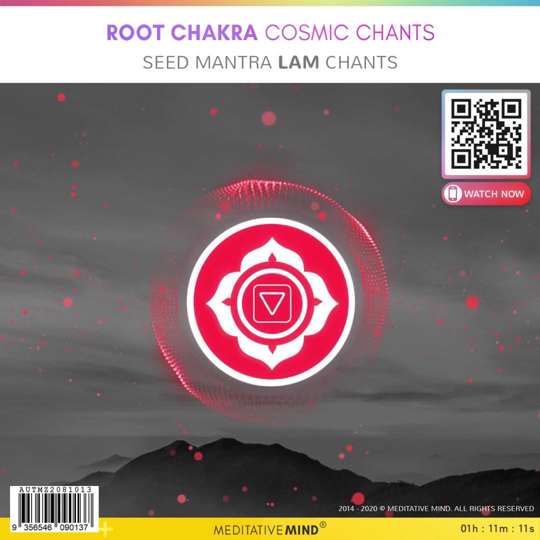 Root Chakra Cosmic Chants - Seed Mantra Lam Chants