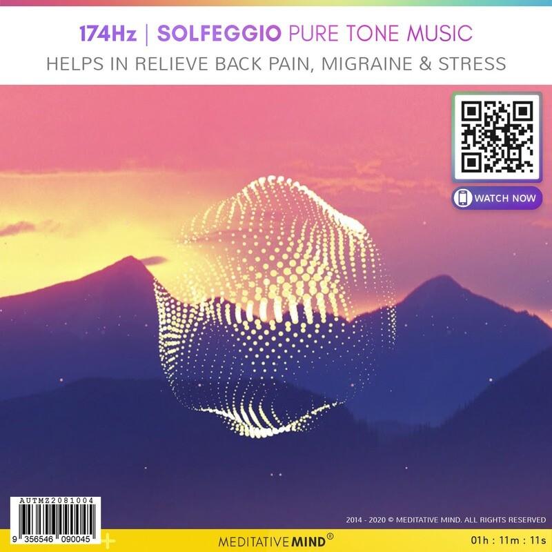 174Hz - Solfeggio Pure Tone Music - Helps in Relieve Back Pain, Migraine & Stress