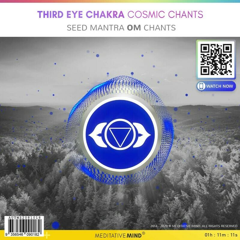 Third Eye Chakra Cosmic Chants - Seed Mantra Om Chants