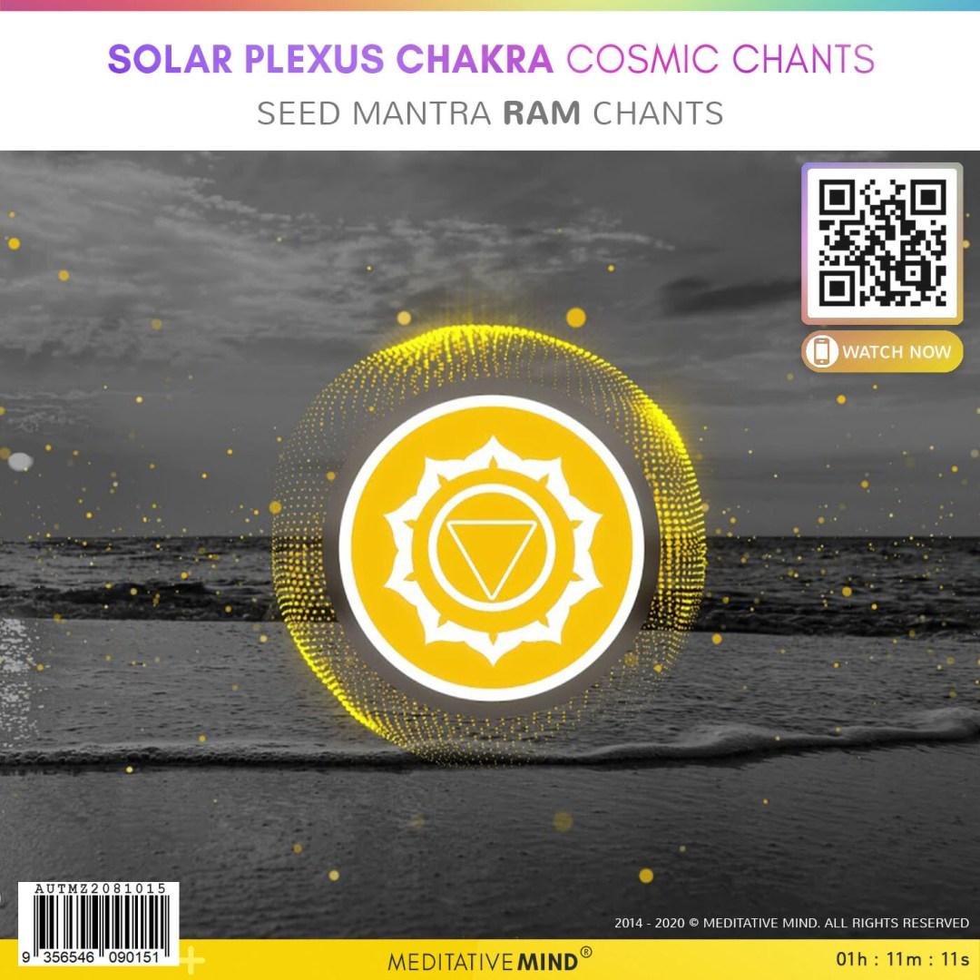 Solar Plexus Chakra Cosmic Chants - Seed Mantra Ram Chants