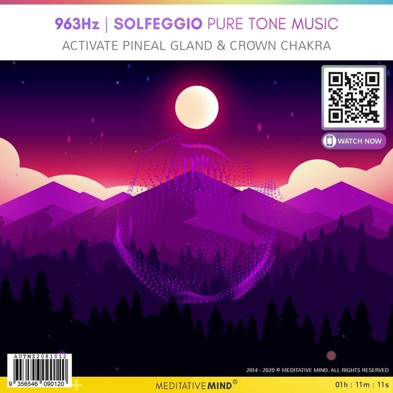 963Hz - Solfeggio Pure Tone Music - Activate Pineal Gland & Crown Chakra