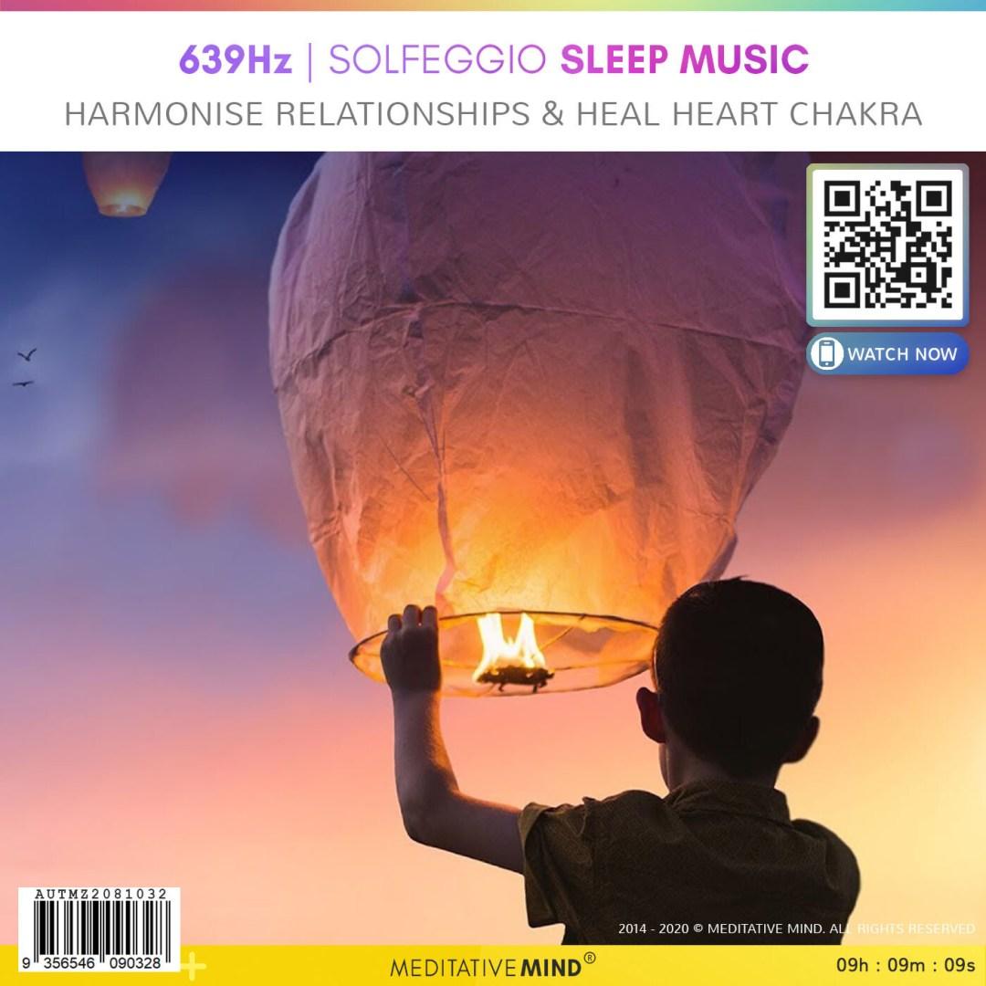 639Hz - Solfeggio Sleep Music - Harmonise Relationships & Heal Heart Chakra