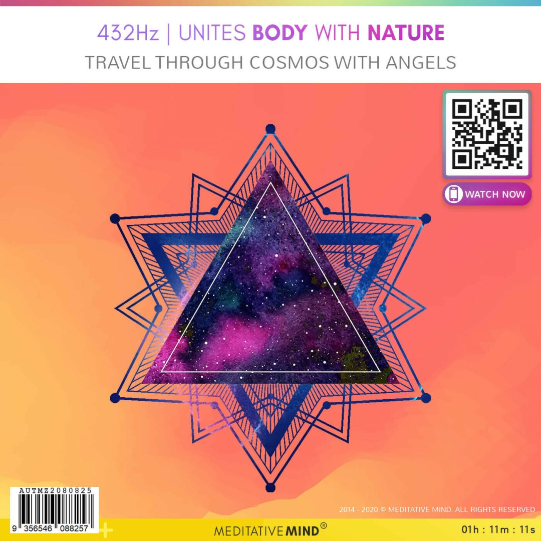 432Hz - Unites Body with Nature - Travel Through Cosmos with Angels