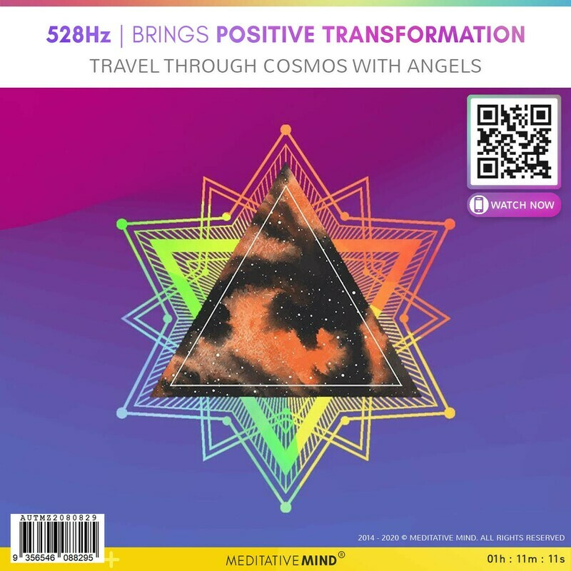 528Hz - Brings Positive Transformation - Travel Through Cosmos with Angels