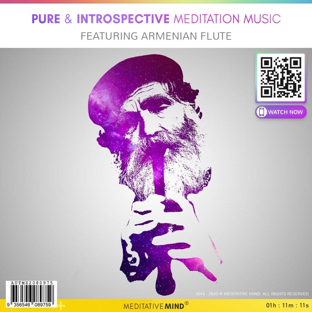 Pure & Introspective Meditation Music - Featuring Armenian Flute
