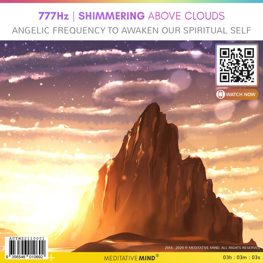777Hz  Shimmering above Clouds - Angelic frequency to awaken our spiritual self