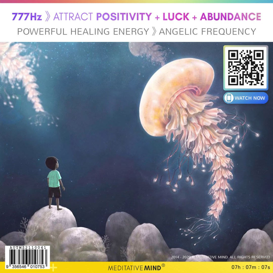 777Hz 》Attract Positivity + Luck + Abundance - Powerful Healing Energy 》Angelic Frequency