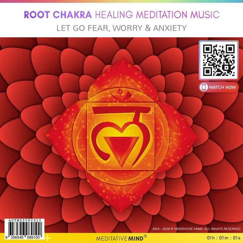 ROOT CHAKRA Healing Meditation Music - Let Go Fear, Worry  & Anxiety