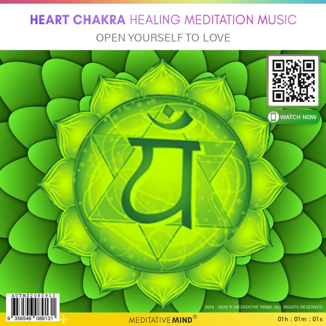 Heart Chakra Healing Meditation Music - Open yourself to love