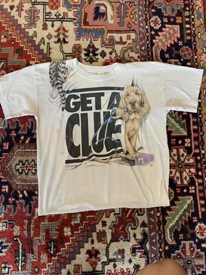 Vintage Get a Clue T-Shirt