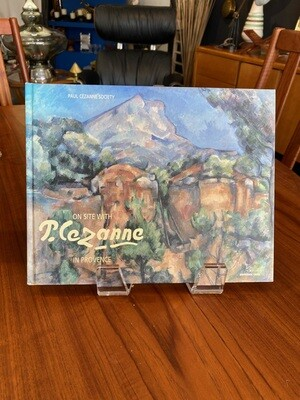 On Site with P. Cezanne in Provence
