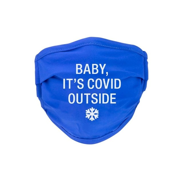 Baby It's Covid Outside Face Mask