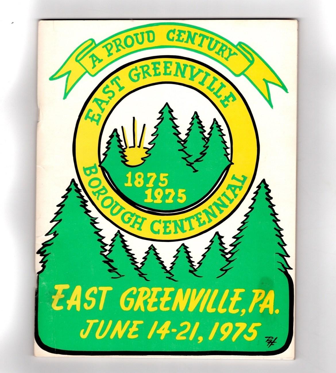 East Greenville Borough Centennial 1975