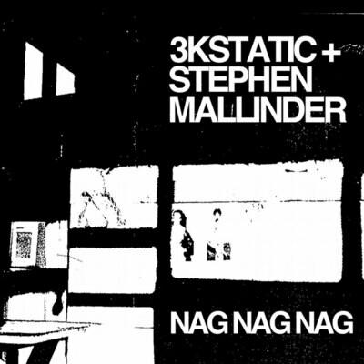 Nag Nag Nag (2020 Remaster - Vinyl)