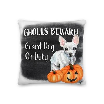 Ghouls Beware Chihuahua Halloween Premium Pillow