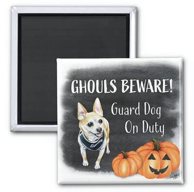 Ghouls Beware Magnet - Rupert