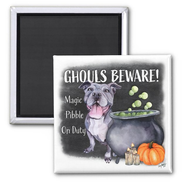 Ghouls Beware Magnet - Valerie