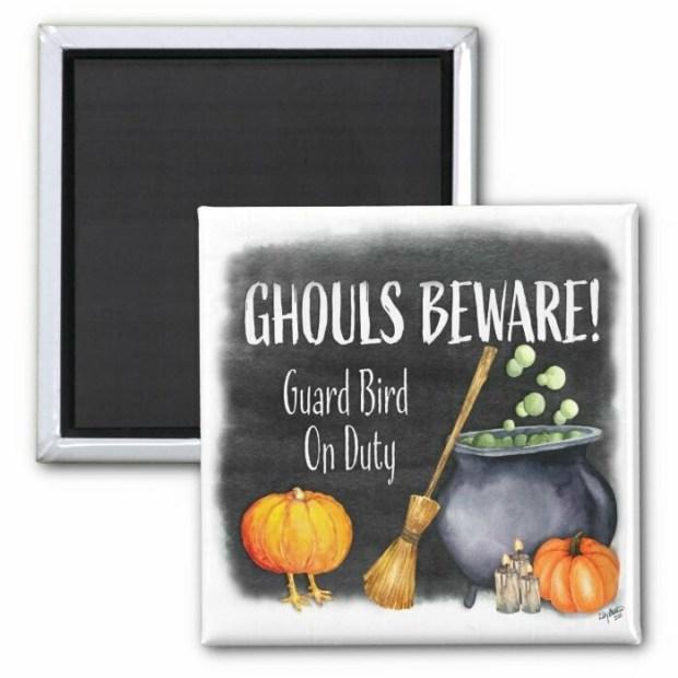 Ghouls Beware Magnet - Bird