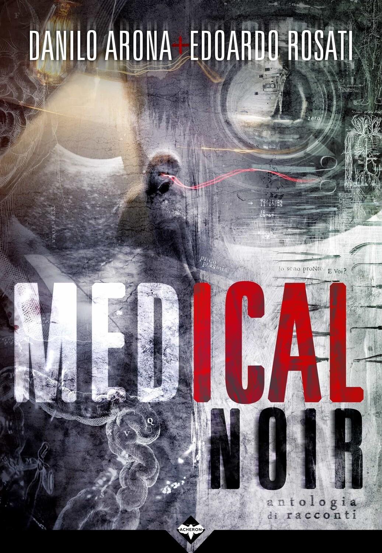Medical Noir