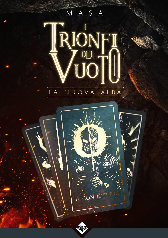 (PREORDER) I Trionfi del Vuoto - La Nuova Alba