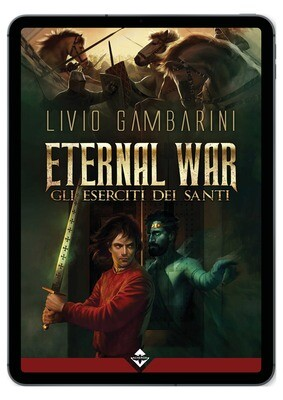 Eternal War - Gli Eserciti dei Santi - Ebook